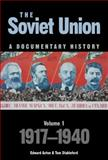 The Soviet Union Vol. 1 : A Documentary History: 1917-1940, Acton, Edward and Stableford, Tom, 085989715X