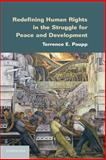 Redefining Human Rights in the Struggle for Peace and Development, Paupp, Terrence E., 1107047153