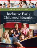 Inclusive Early Childhood Education : Development, Resources, and Practice, Deiner, Penny, 1111837155