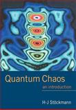 Quantum Chaos : An Introduction, Stockmann, H. J., 0521027152