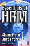 Essentials of HRM, Tyson, Shaun and York, Alfred, 0750647159