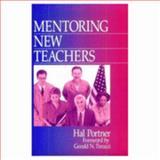 Mentoring New Teachers, Portner, Hal, 0803967152