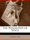 The Philosophy of Voice, Charles Lunn, 1141527154
