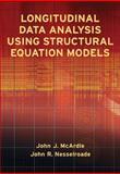 Longitudinal Data Analysis Using Structural Equation Models, John J. McArdle and John R. Nesselroade, 1433817152