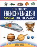 The Firefly French/English Visual Dictionary, Jean-Claude Corbeil and Ariane Archambault, 155407715X