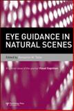 Eye Guidance in Natural Scenes, , 1848727151