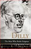 Dilly, Mavis Batey, 1906447152
