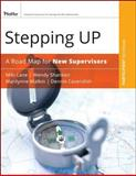 Stepping Up : A Road Map for New Supervisors, Lane, Miki and Malkin, Marilynne, 0787987158