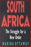 South Africa : The Struggle for a New Order, Ottaway, Marina, 0815767153