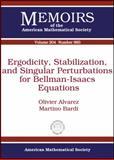 Ergodicity, Stabilization, and Singular Perturbations for Bellman-Isaacs Equations, Olivier Alvarez and Martino Bardi, 0821847155