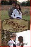 Abby's Heart, Raymond, Kristine, 0991137159