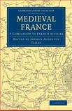 Medieval France : A Companion to French Studies, , 1108017150