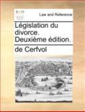 Législation du Divorce Deuxième Édition, de Cerfvol, 1140697153