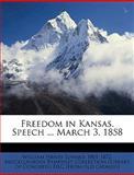 Freedom in Kansas Speech March 3 1858, William Henry Seward, 1149917156