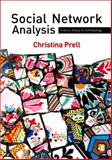 Social Network Analysis : History, Theory and Methodology, Prell, Christina, 1412947154