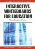Interactive Whiteboards for Education : Theory, Research and Practice, , 1615207155