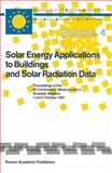 Solar Energy Applications to Buildings and Solar Radiation Data 9789027727152