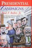 Presidential Campaigns, Paul F. Boller, 0195167155