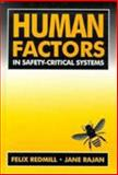 Human Factors in Safety-Critical Systems, Redmill, Felix and Rajan, Jane, 0750627158