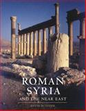Roman Syria and the near East, Kevin Butcher, 0892367156