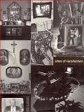 Sites of Recollection, Julia B. Mandle and Deborah M. Rothschild, 091369715X
