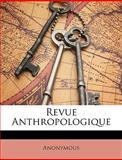 Revue Anthropologique, Anonymous, 1148847154