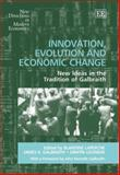 Innovation, Evolution and Economic Change New Ideas in the Tradition of Galbraith, Laperche, 1845427157