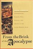 From the Brink of the Apocalypse, John Aberth, 0415927153