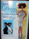Dime Divas' Guide : Encouraging, Enlightening, and Empowering, Lindsey, 0615527159