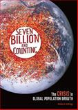 Seven Billion and Counting, Michael Andregg, 0761367152