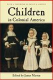 Children in Colonial America, , 0814757154