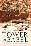 Tower of Babel, Bodie Hodge, 0890517150