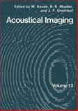 Acoustical Imaging, Kaveh and Mueller, R. K., 146129715X