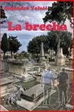 La Brecha, Alejandro Volnie, 1500347159