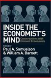 Inside the Economist's Mind : Conversations with Eminent Economists, , 1405157151