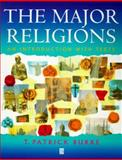 Intro to the Major Religions : An Introduction with Texts, Burke, T. Patrick, 1557867151