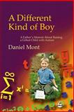 A Different Kind of Boy, Mont, Daniel, 1843107155