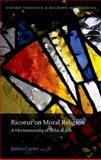 Ricoeur on Moral Religion, Carter, James, 0198717156