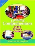 Guided Comprehension in the Primary Grades, Second Edition, McLaughlin, Maureen, 0872077152