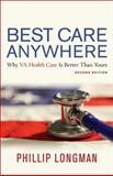 Best Care Anywhere, Phillip Longman, 0982417152
