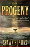 Progeny, Shawn Hopkins, 1463557159