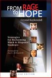 From Rage to Hope : Strategies for Reclaiming Black & Hispanic Students, Kuykendall, Crystal, 1932127151