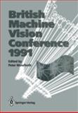 BMVC '91 : Proceedings of the British Machine Vision Conference, Organized for the British Machine Vision Association by the Turing Institute, 23-26 September 1991, University of Glasgow, Mowforth, P. H., 354019715X