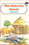 More Stories from Uganda, Appe, James, 9966467157