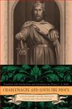 Charlemagne and Louis the Pious : Lives by Einhard, Notker, Ermoldus, Thegan, and the Astronomer, , 0271037156