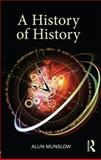 A History of History 1st Edition