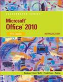 Microsoft® Office 2010 : Introductory, Beskeen, David W. and Cram, Carol, 0538747153
