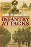 Infantry Attacks, Erwin Rommel, 0760337152