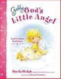 Gabby, God's Little Angel, Sheila Walsh, 1400317150