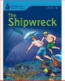 Foundation Readers Level 4. 5 the Shipwreck-Set Of 25, Waring, Rob and Jamall, Maurice, 1424007151